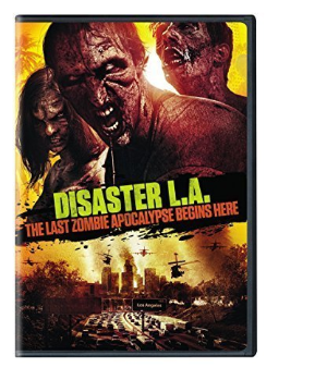 Disaster L.A.: The Last Zombie Apocalypse Begins Here Dvd