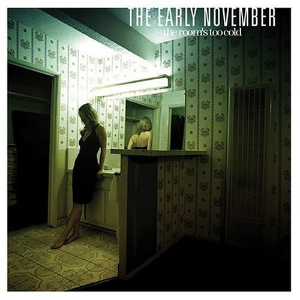 Room's Too Cold by Early November Cd