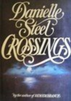 Crossing's by Danielle Steel