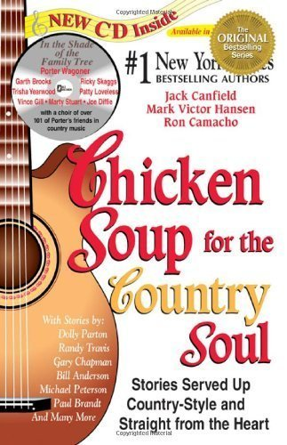 Chicken Soup for the Country Soul: Stories Served Up Country-Style