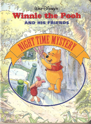 Night Time Mystery Board Book (Walt Disney's Winnie the Pooh and His Friends )