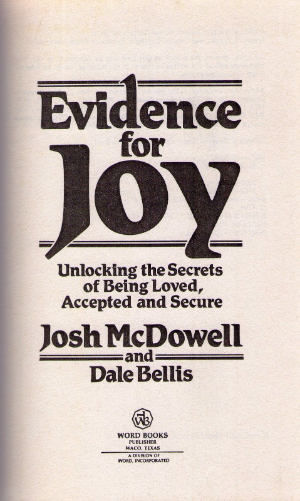 Evidence for joy: Unlocking the secrets of being loved, accepted, and secure