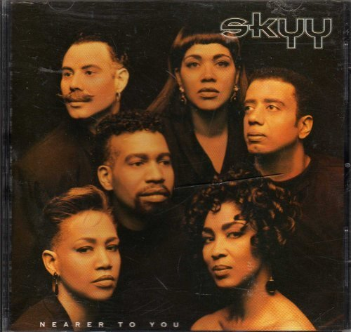 Nearer To You by Skyy Cd