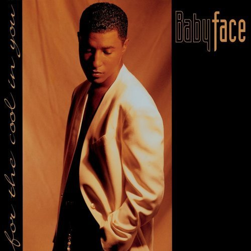 For The Cool In You by Babyface Cd