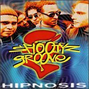 Hipnosis by Shootyz Groove Cd