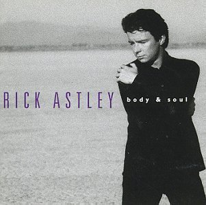 Body & Soul by Rick Astley Cd
