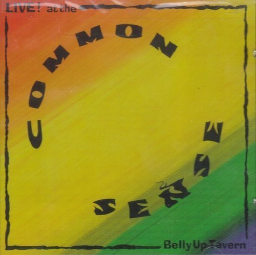 Live At The Belly Up Tavern Live edition by Common Sense Cd