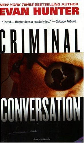 Criminal Conversation by Hunter, Evan