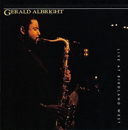 Live At Birdland West by Gerald Albright Cd