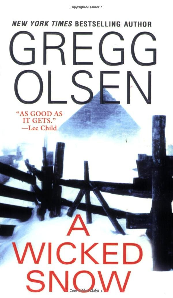 A Wicked Snow by Olsen, Gregg