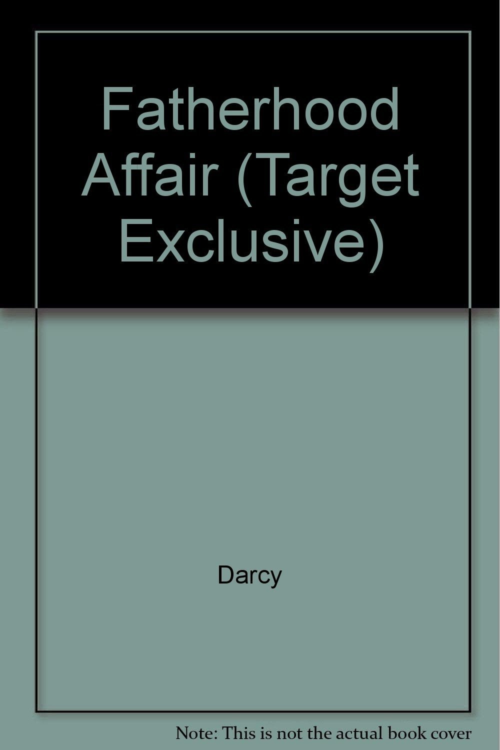 Fatherhood Affair (Target Exclusive) by Darcy