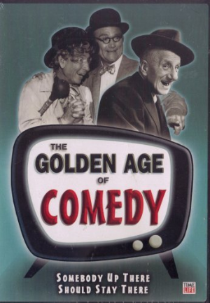 The Golden Age of Comedy - Somebody Up There Should Stay Up There Dvd