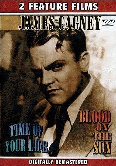 James Cagney in Time Of Your Life & Blood On The Sun Dvd