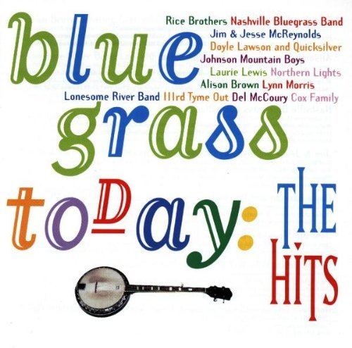 Bluegrass Today: Hits by Various Artists Cd