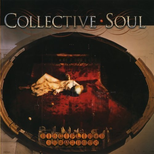 Disciplined Breakdown by Collective Soul Cd
