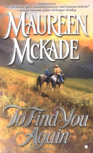To Find You Again by McKade, Maureen