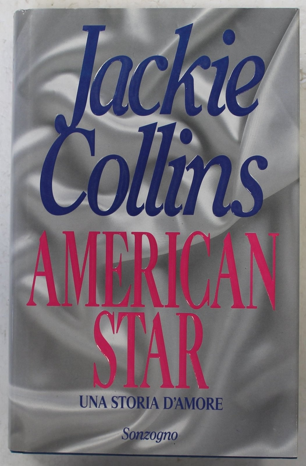 American Star - a Love Story by Jackie Collins