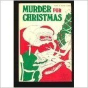 Murder For Christmas [26 TALES OF Yuletide Malice]
