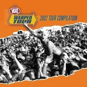 2002 Warped Tour Compilation by 2002 Warped Tour Compilation Cd