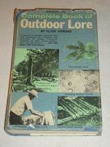 COMPLETE BOOK OF OUTDOOR LORE Clyde Ormand HBDJ - $13.25