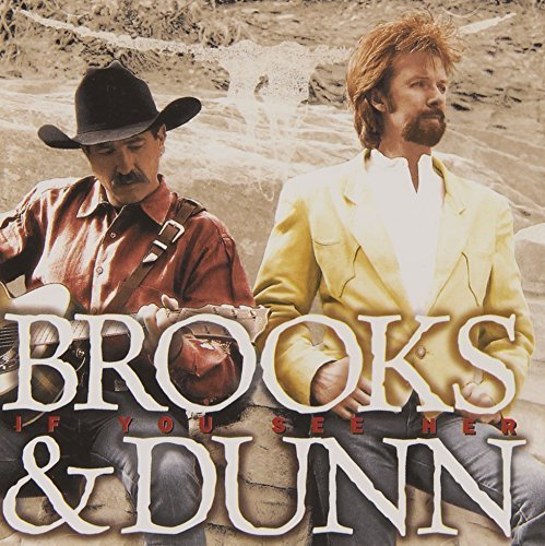 If You See Her by Brooks and Dunn  Cd