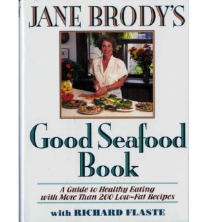 Jane Brody's Good Seafood Book By Brody, Jane E.