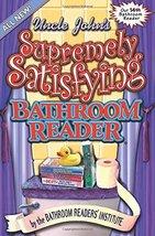 Uncle John's Supremely Satisfying Bathroom Reader  image 1