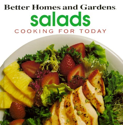 Better Homes and Gardens: Salads (Cooking for Today)