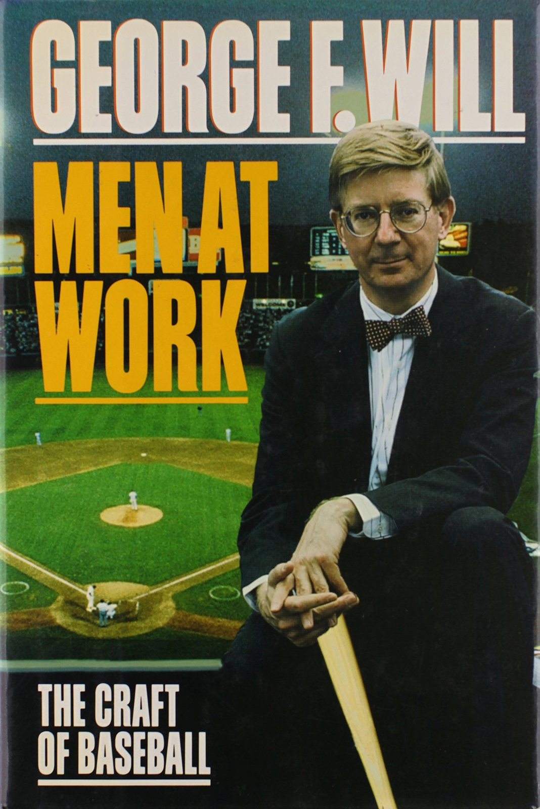 Men at Work: The Craft of Baseball.  Will, George F.