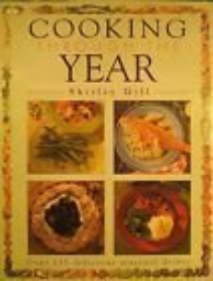 Cooking Through The Year by Shirley Gill