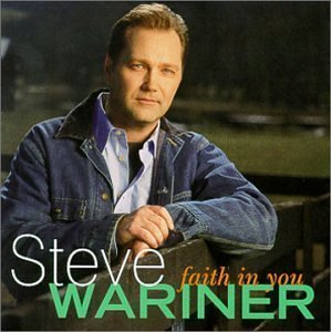 Faith in You by Steve Wariner Cd