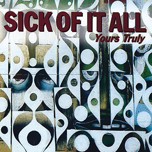 Yours Truly by Sick Of It All Cd