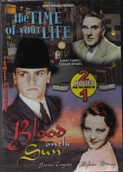 The Time of Your Life / Blood on the Sun Dvd