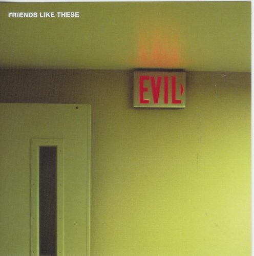 Deliver Us From Evil  By  Friends Like These Cd