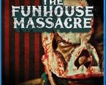 The Funhouse Massacre [Blu-ray]