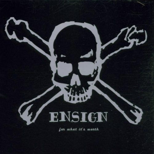 For What It's Worth by Ensign Cd