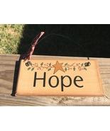 87643H - Hope  Primitive Wood Sign  - $2.95