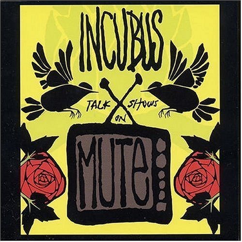 Talk Shows on Mute by Incubus Cd