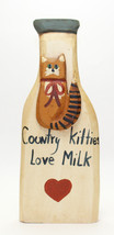 80's  Milk Bottle Wood Wall Hanging Sign with Cat - Country Kitties Love... - $19.78