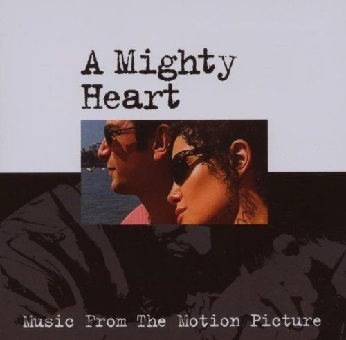 A Mighty Heart (Music From The Motion Picture) by Various Artist Cd