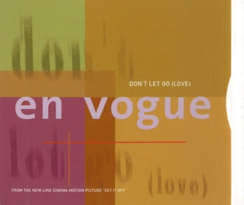 Dont Let Go by En Vogue Cd
