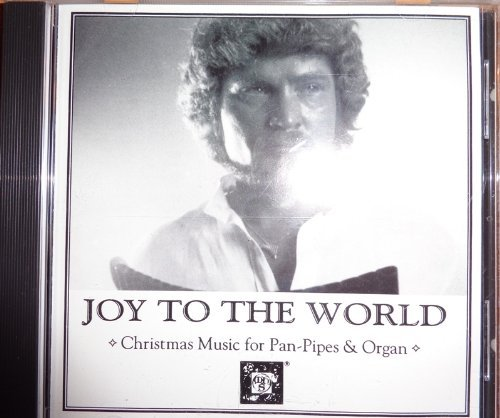 Joy to the World: Christmas Music for Pan-Pipes & Organ  Cd