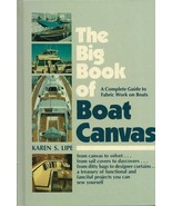 The Big Book of Boat Canvas-Complete Guide to Fabric Work on Boats-Canva... - $13.95