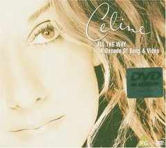 Celine Dion - All the Way  A Decade of Song  Dvd - $10.50