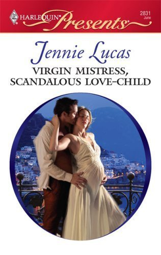 Virgin Mistress Scandalous Love-Child By Jennie Lucas