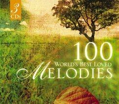 100 World's Best Loved Melodies by 100 World's Best Loved Melodies (2005-07-0...