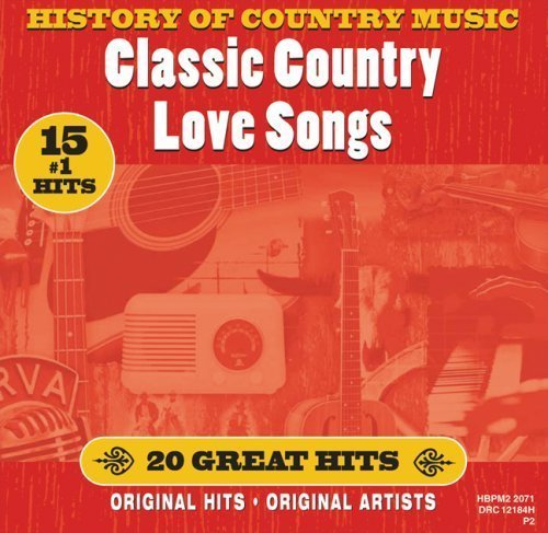 History of Country: Classic Country Love Song by Various Artists Cd