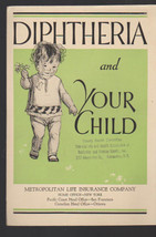Diphtheria & Your Child Metropolitan Life Insurance Booklet 1935 - $14.02