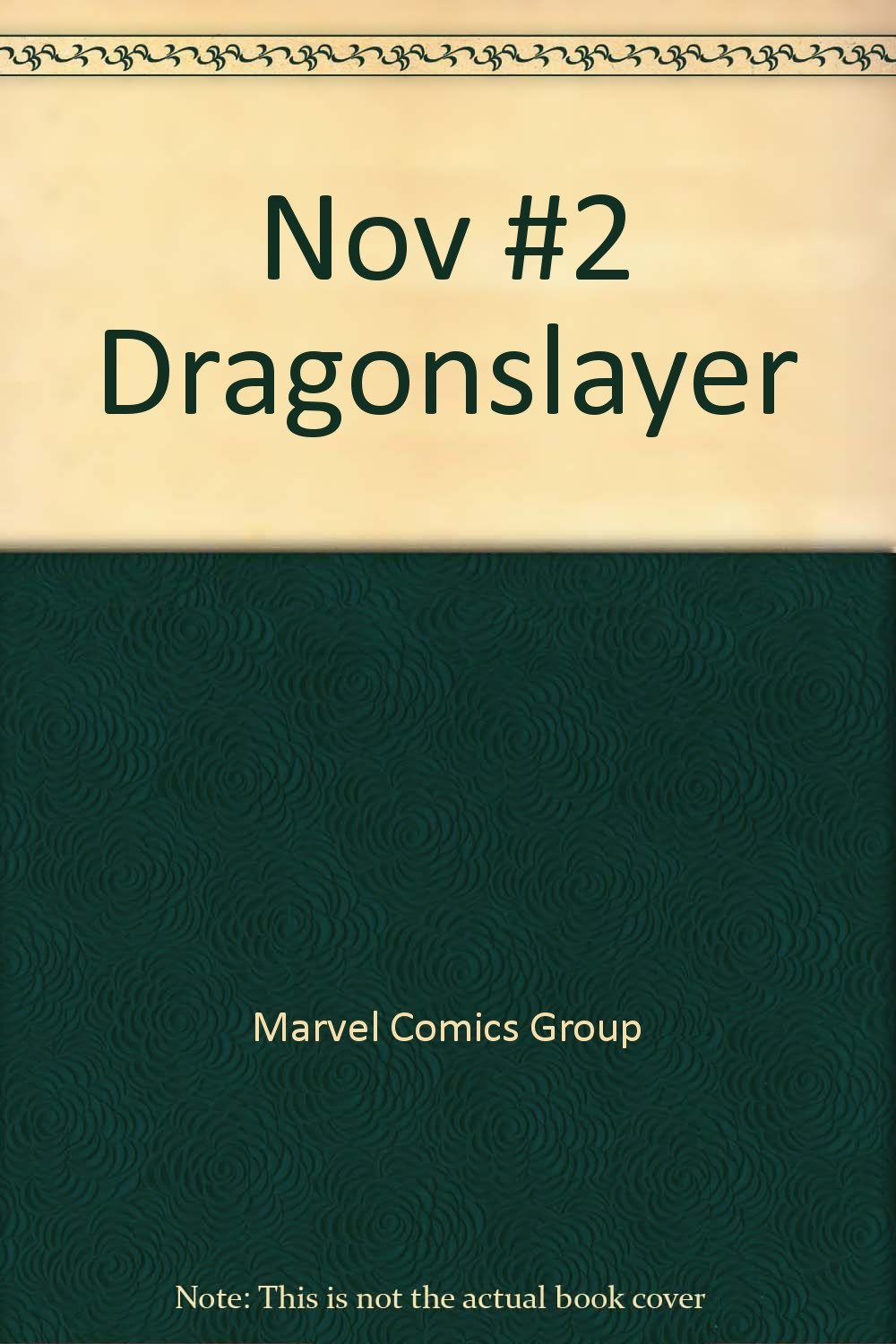 Nov #2 Dragonslayer Jan 01, 1981 Marvel Comics Group
