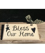 32901B - Bless Our Home  Primitive Wood Sign  - $2.95